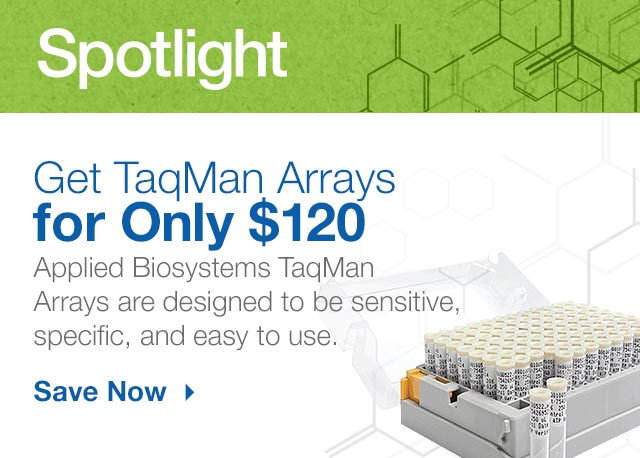 TaqMan Arrays Only $120