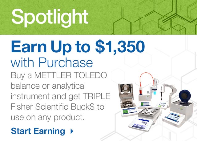 Earn Triple Fisher Scientific Buck$